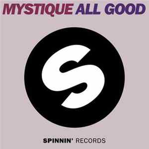 Mystique - All Good