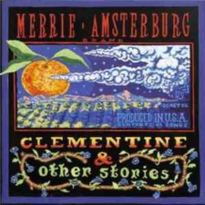 Merrie Amsterburg - Clementine & Other Stories